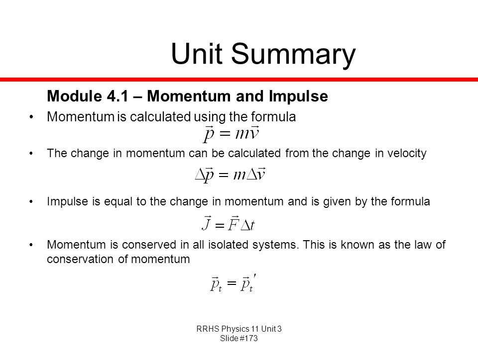 Unit Summary Module 4.1 – Momentum and Impulse