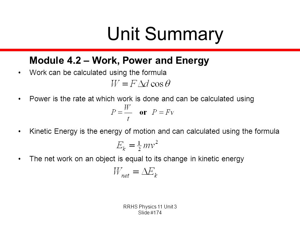 Unit Summary Module 4.2 – Work, Power and Energy