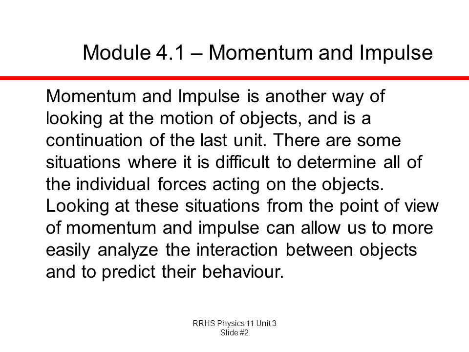 Module 4.1 – Momentum and Impulse