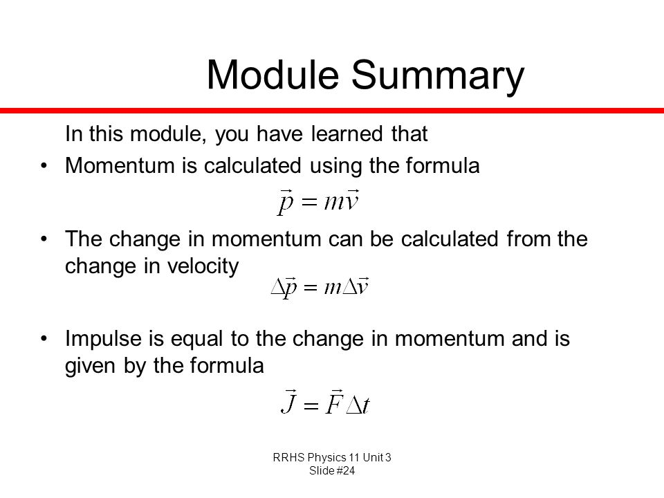Module Summary In this module, you have learned that