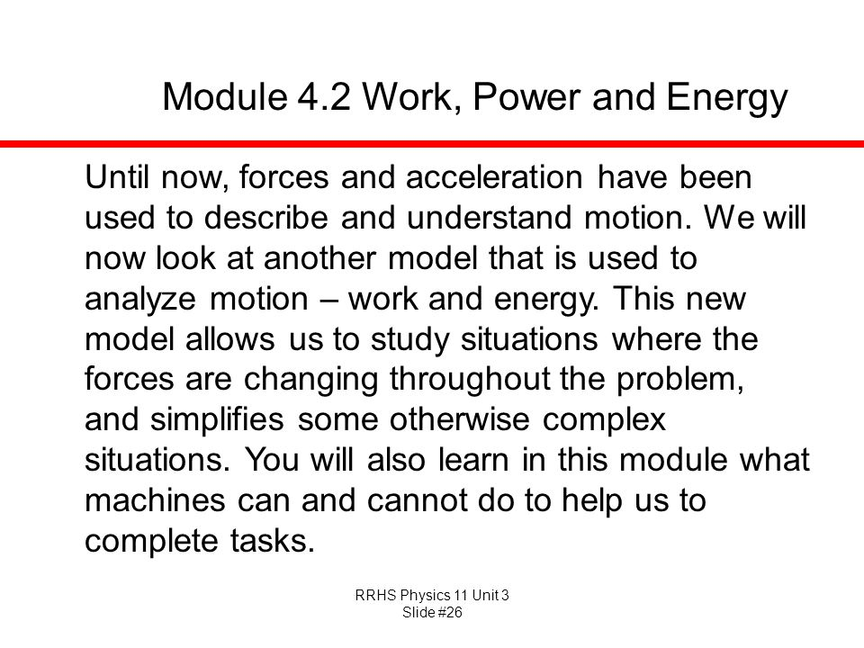 Module 4.2 Work, Power and Energy