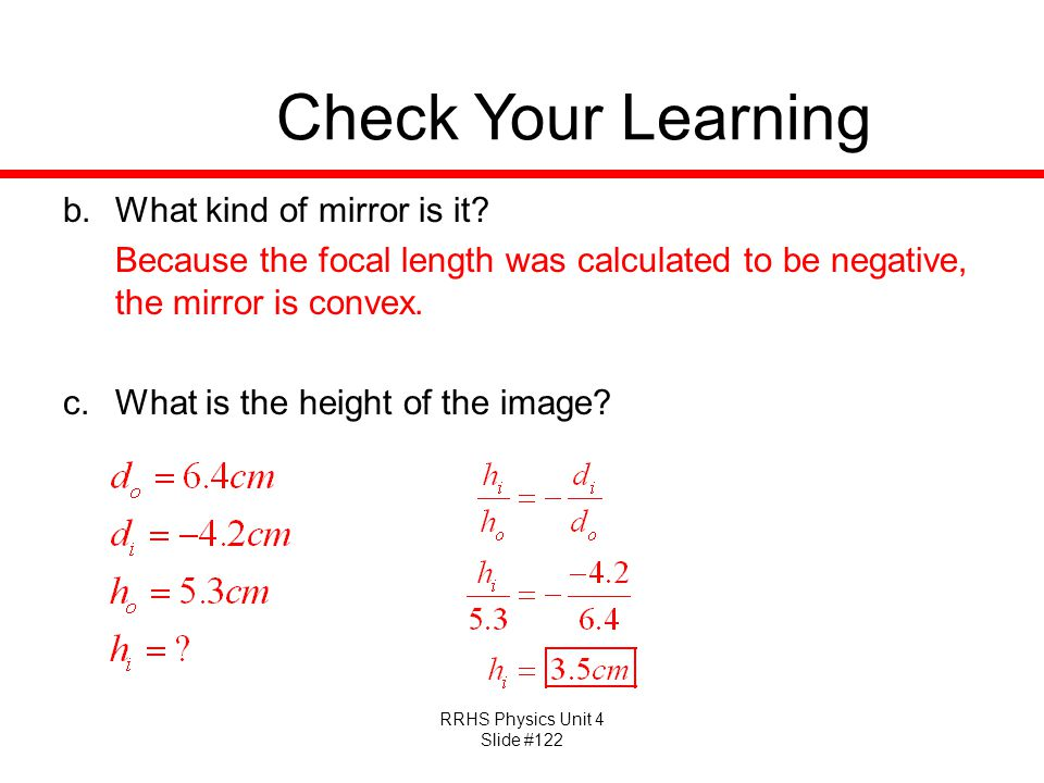 Check Your Learning What kind of mirror is it
