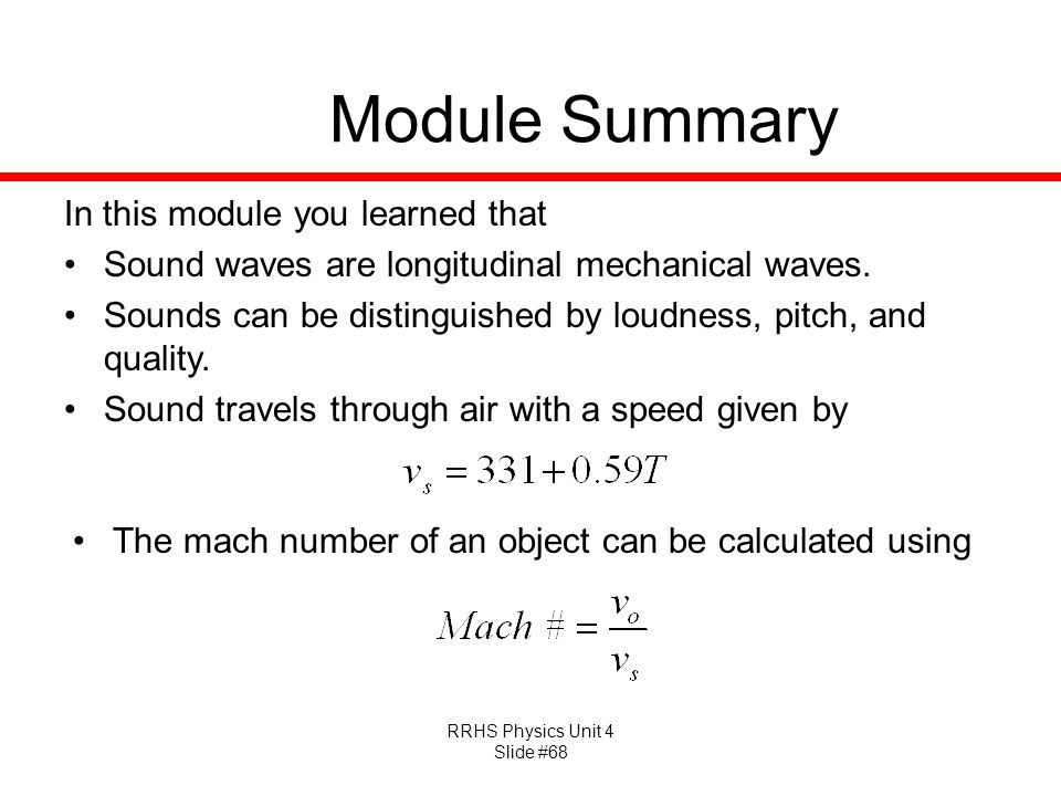 Module Summary In this module you learned that