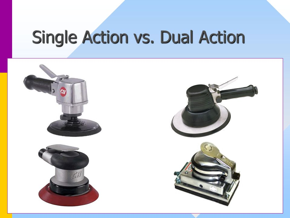 Single Action vs. Dual Action