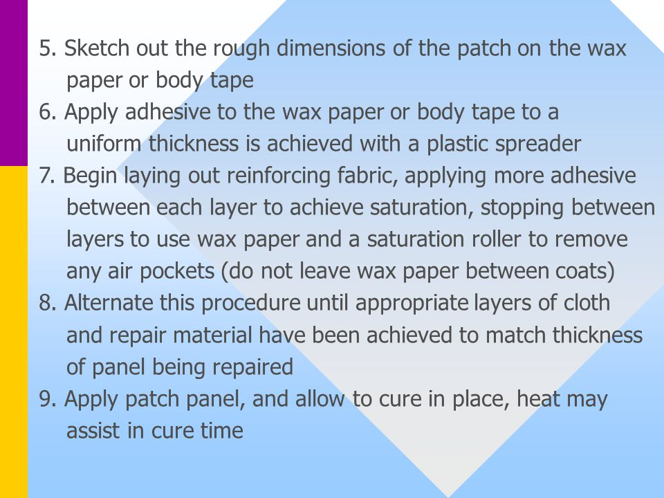 5. Sketch out the rough dimensions of the patch on the wax