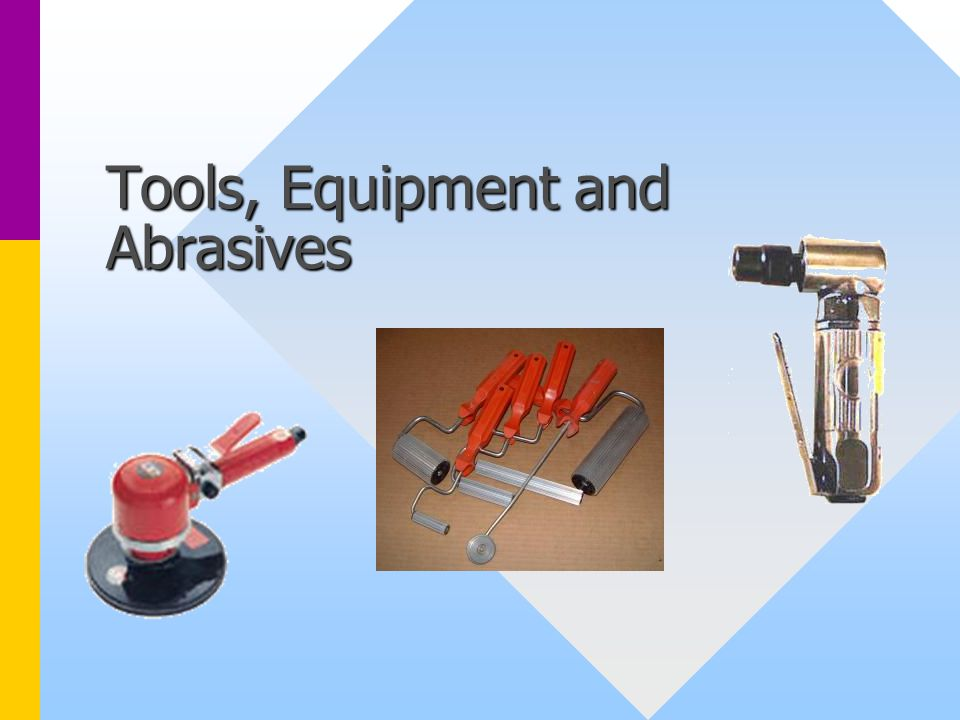 Tools, Equipment and Abrasives