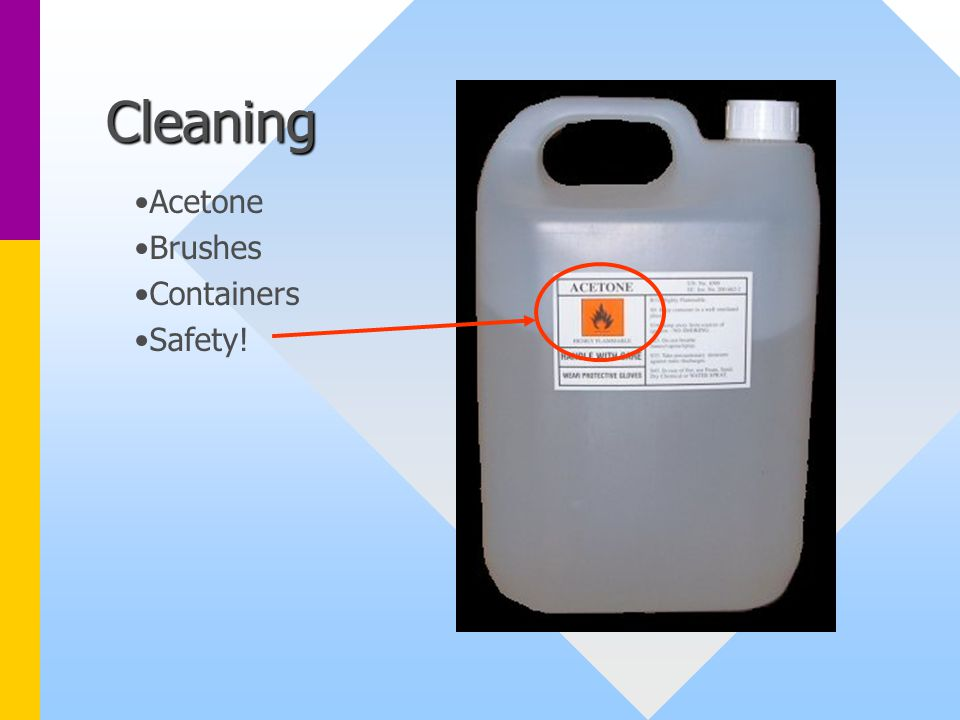 Cleaning Acetone Brushes Containers Safety!
