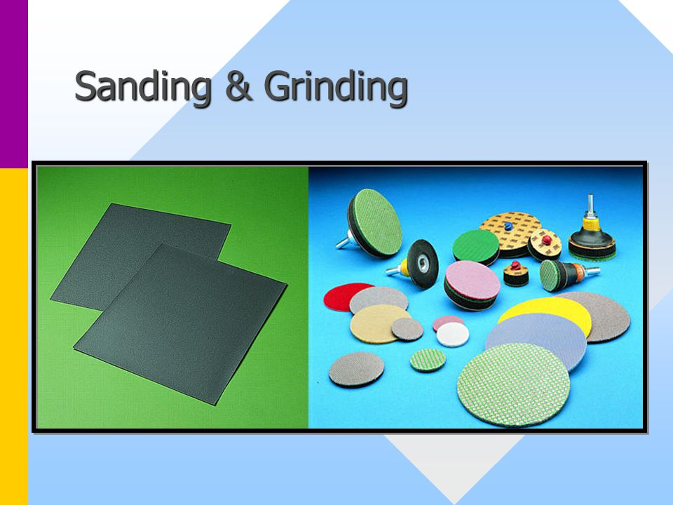 Sanding & Grinding