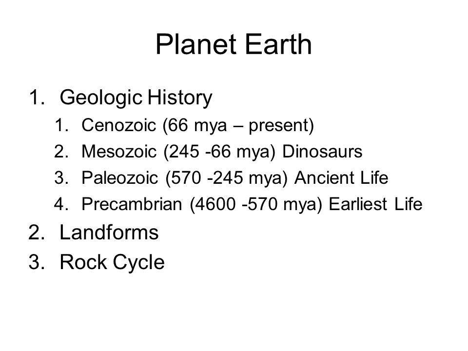Planet Earth Geologic History Landforms Rock Cycle