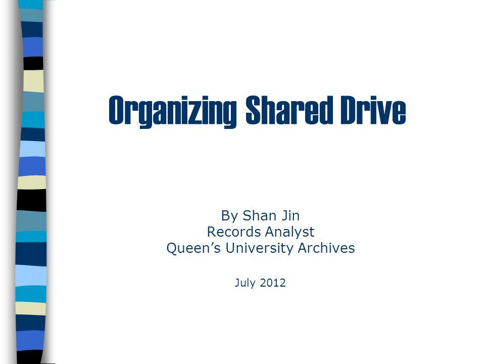 Organizing Shared Drive