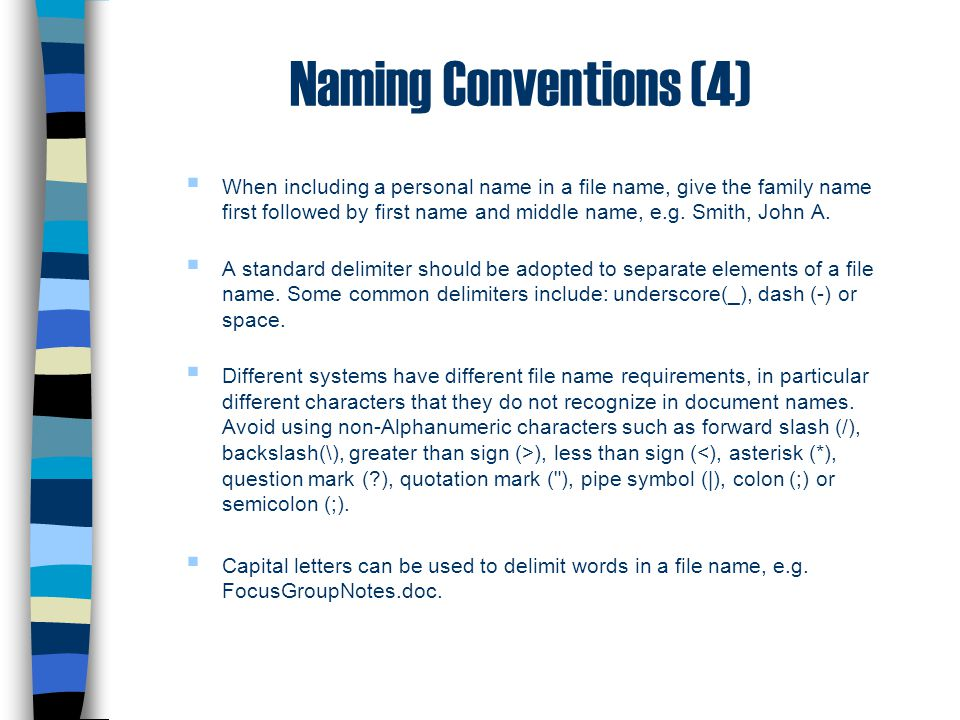 Naming Conventions (4)
