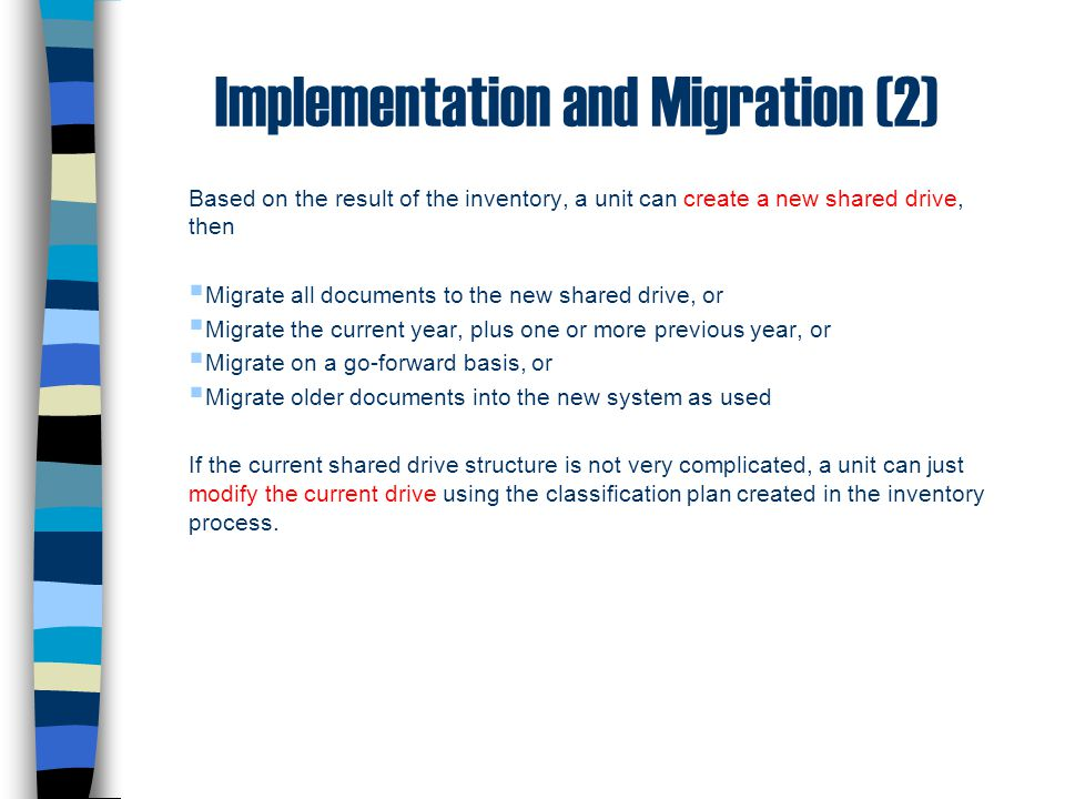 Implementation and Migration (2)