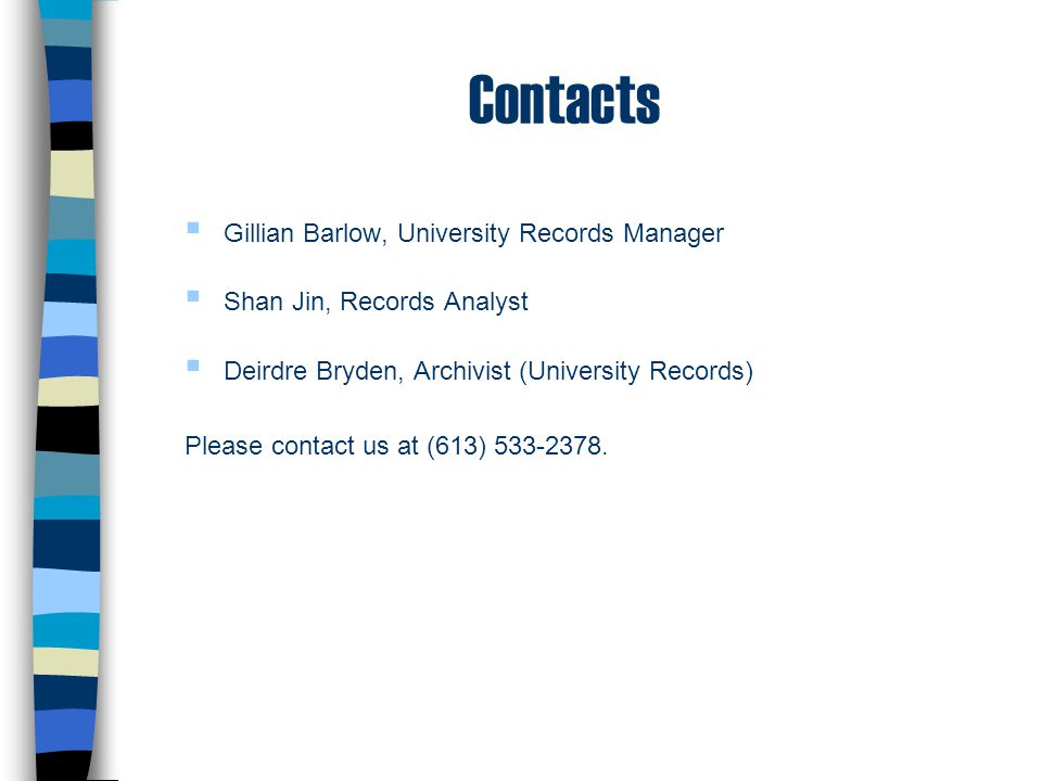 Contacts Gillian Barlow, University Records Manager