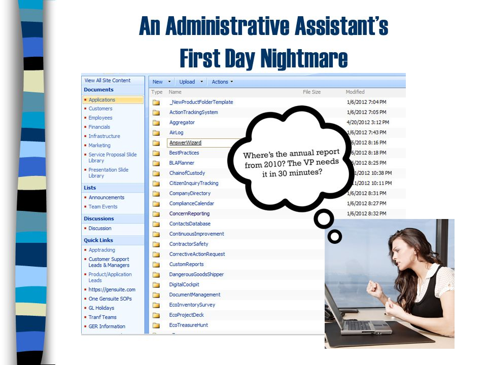 An Administrative Assistant's First Day Nightmare