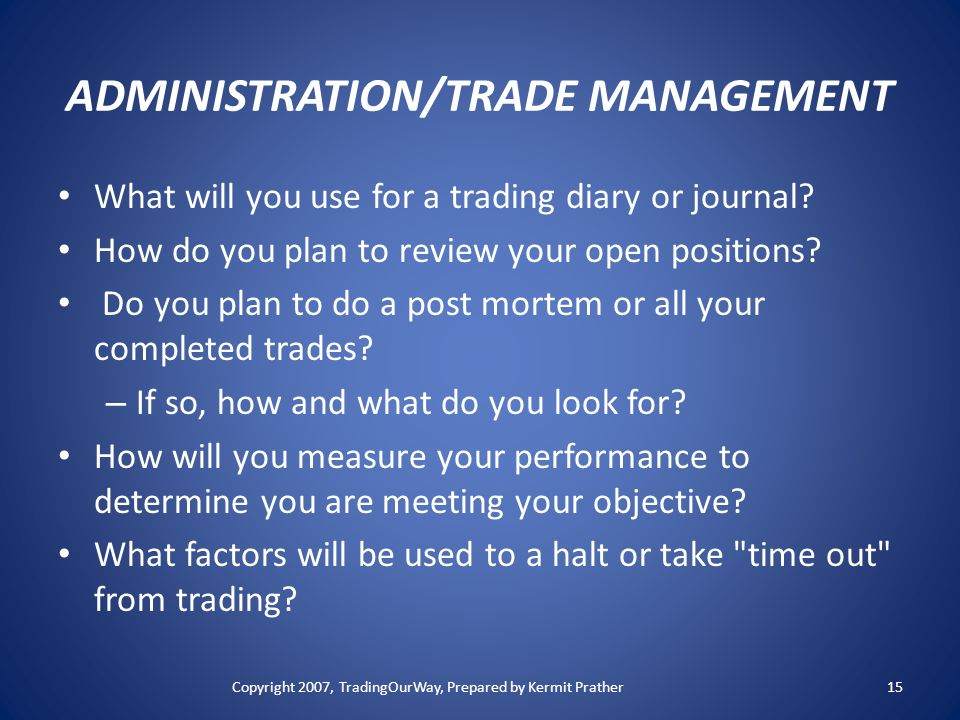 ADMINISTRATION/TRADE MANAGEMENT