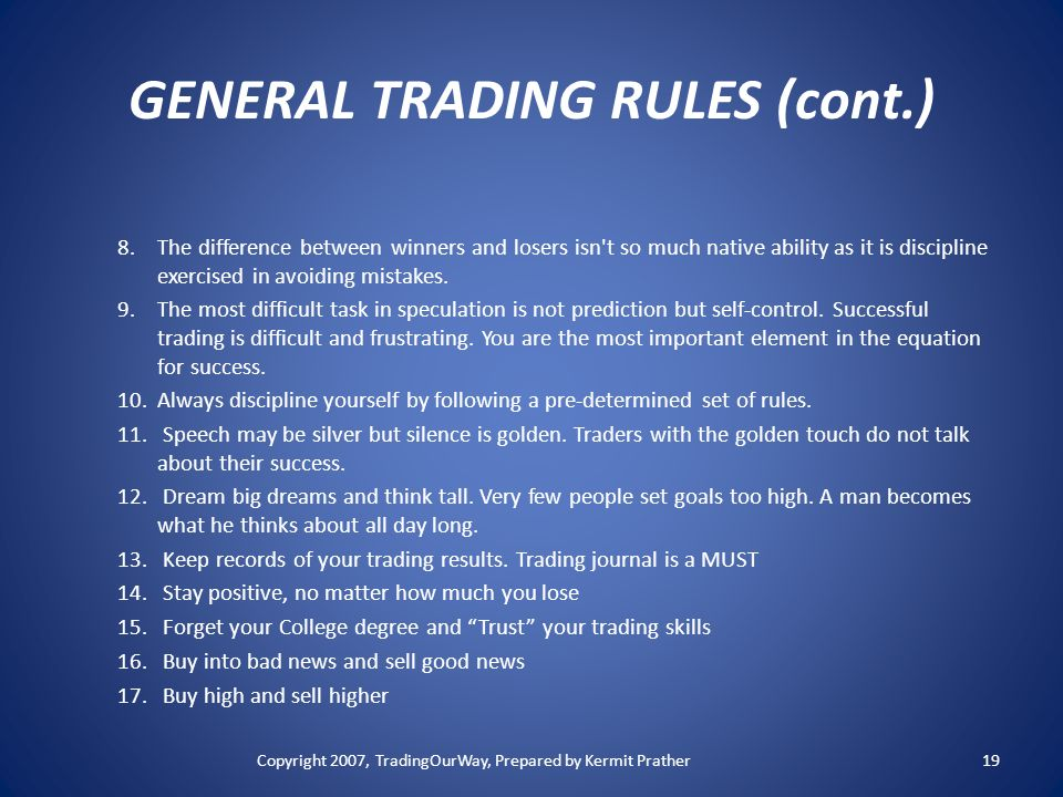 GENERAL TRADING RULES (cont.)