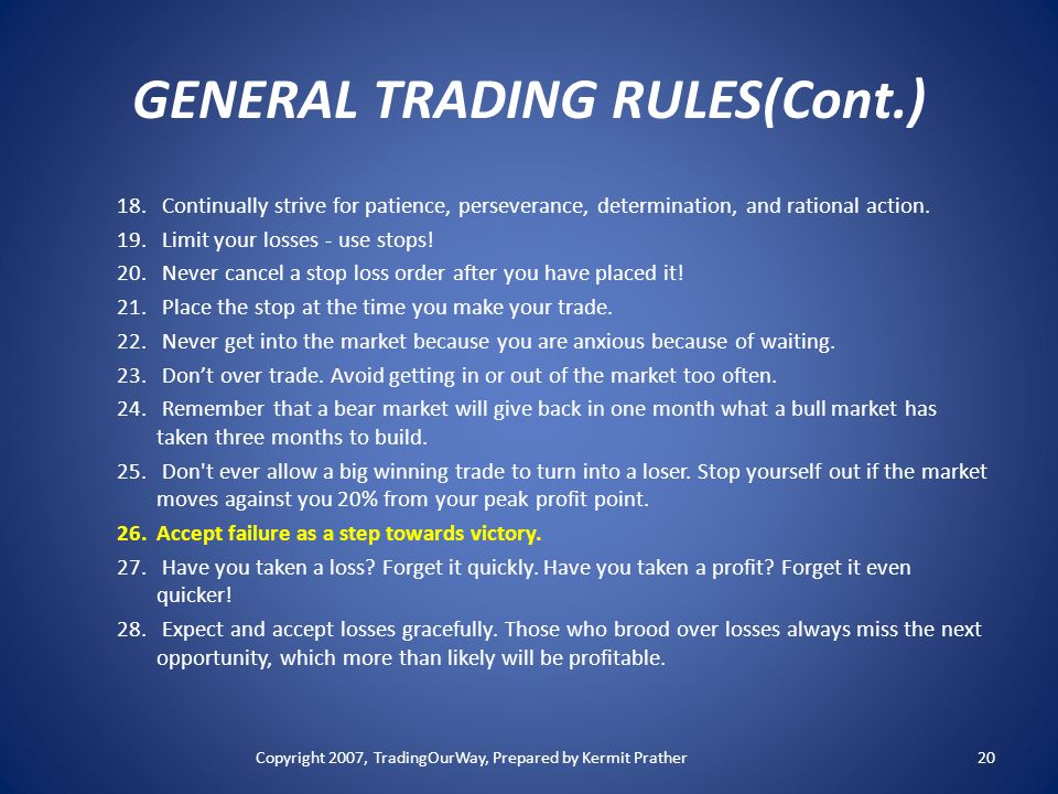 GENERAL TRADING RULES(Cont.)