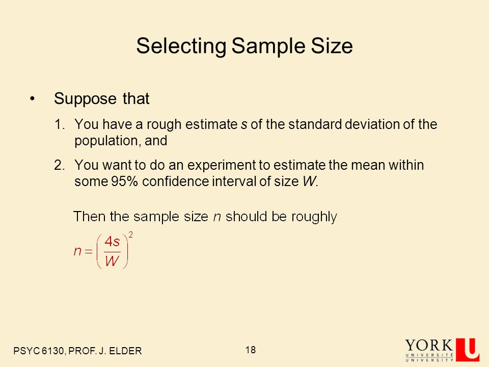 Selecting Sample Size Suppose that