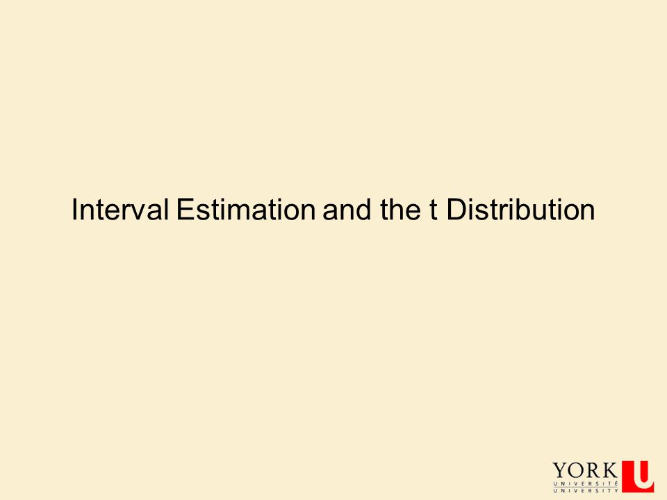 Interval Estimation and the t Distribution