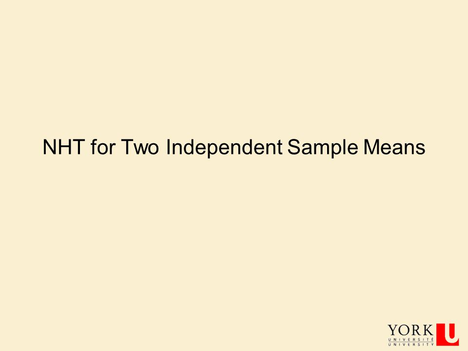 NHT for Two Independent Sample Means