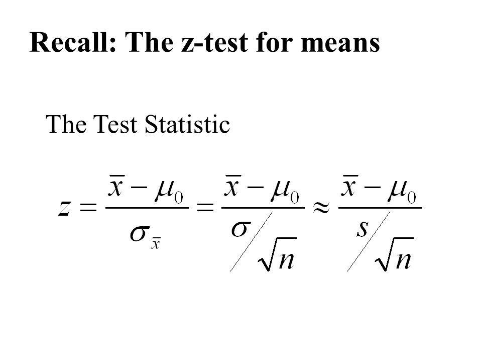 Recall: The z-test for means
