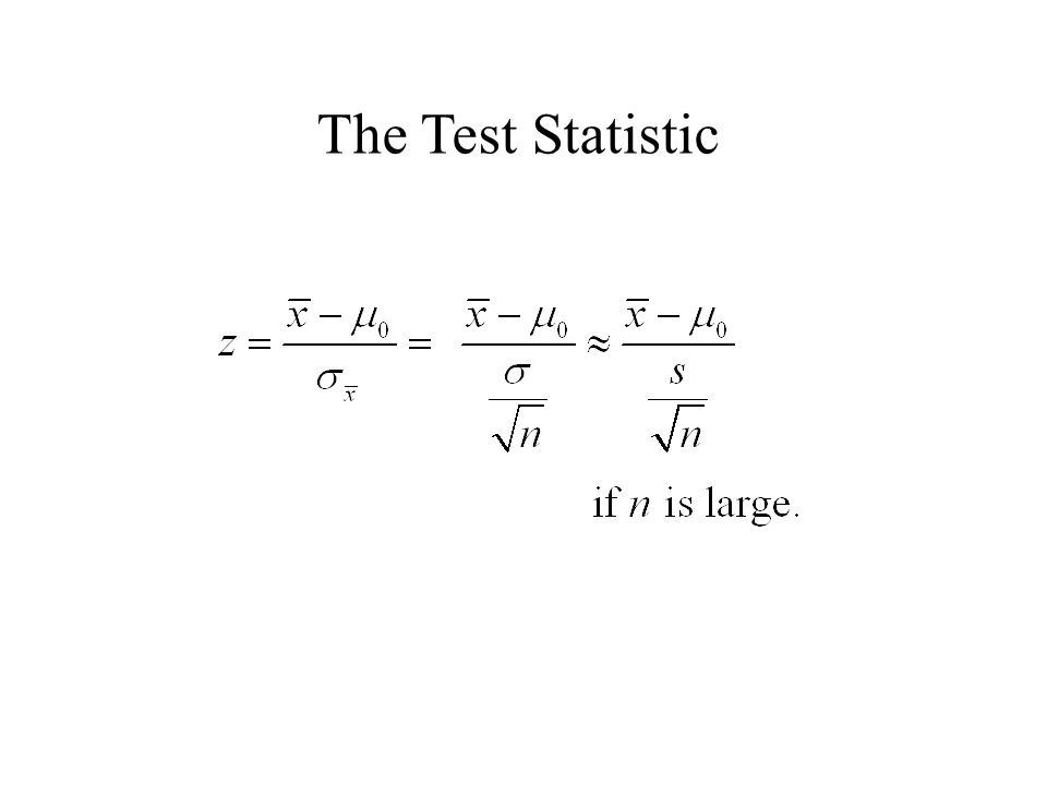 The Test Statistic