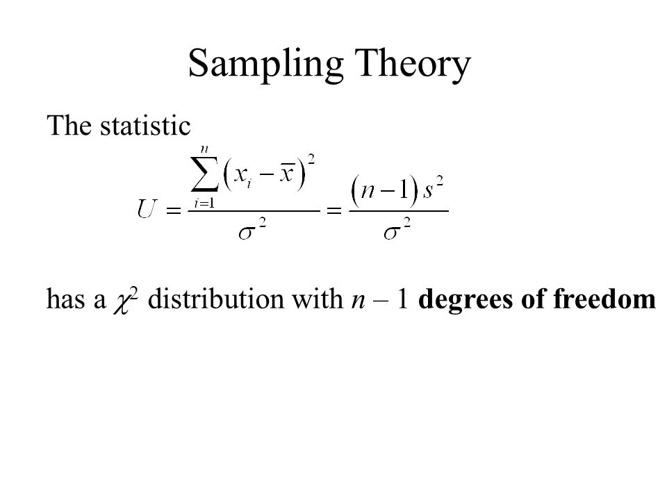 Sampling Theory The statistic