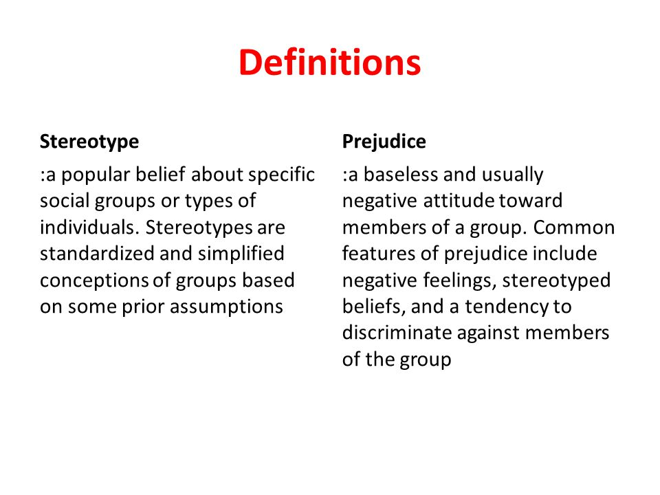 Definitions Stereotype Prejudice