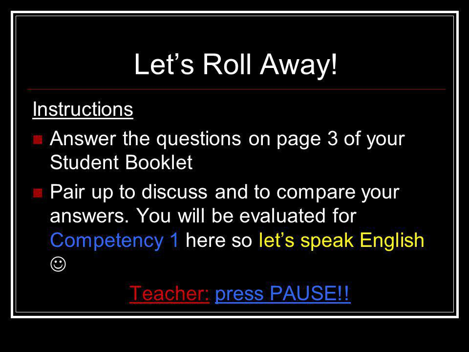 Let's Roll Away! Instructions