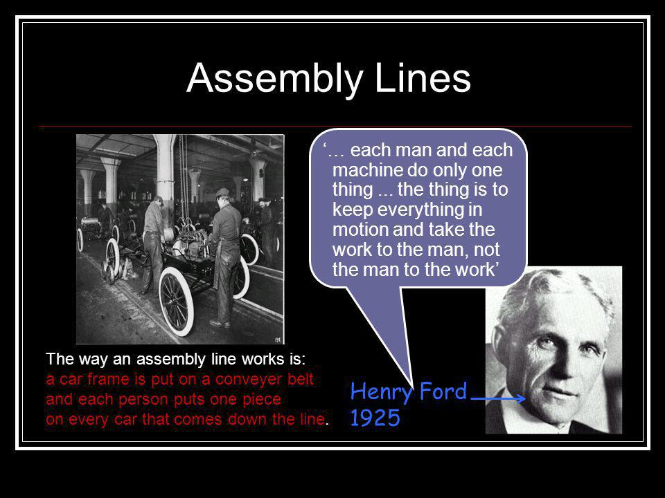 Assembly Lines Henry Ford 1925
