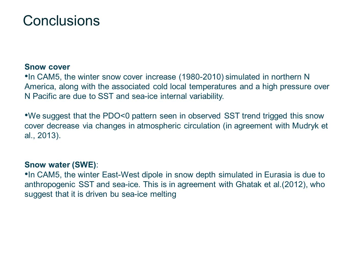 Conclusions Snow cover