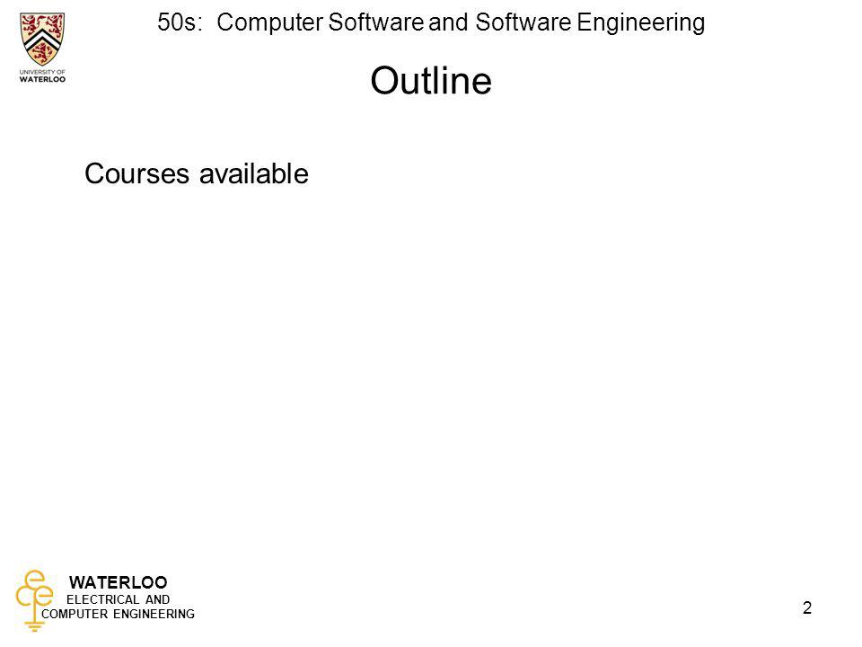 Outline Courses available