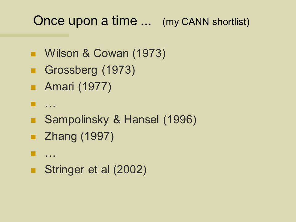 Once upon a time ... (my CANN shortlist)