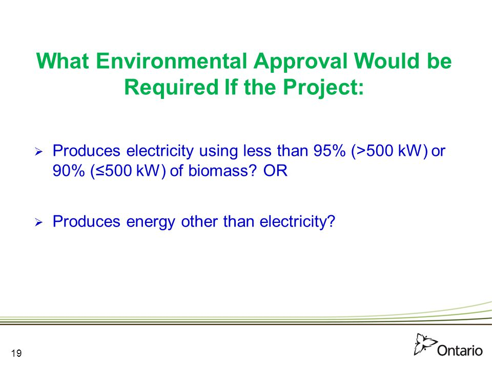 What Environmental Approval Would be Required If the Project: