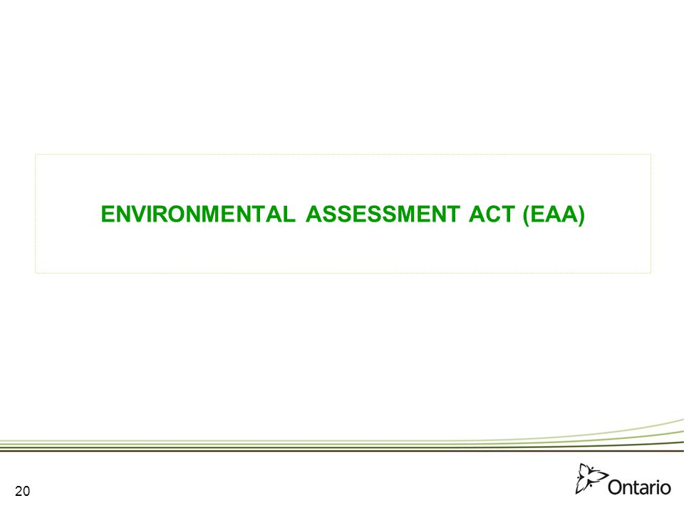 ENVIRONMENTAL ASSESSMENT ACT (EAA)