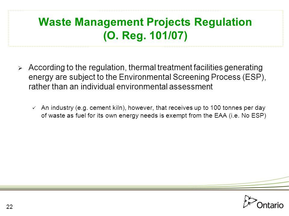 Waste Management Projects Regulation (O. Reg. 101/07)