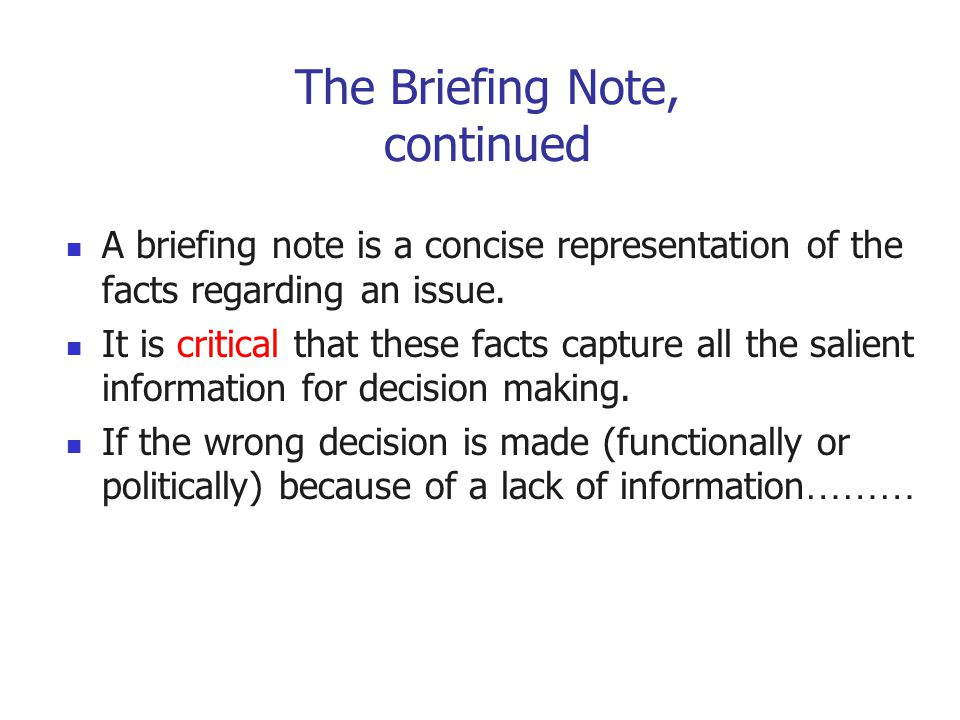 The Briefing Note, continued