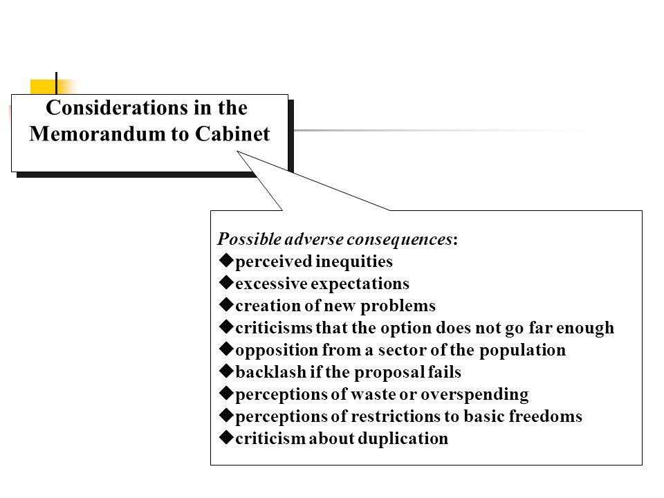 Considerations in the Memorandum to Cabinet