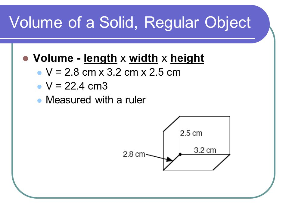 Volume of a Solid, Regular Object