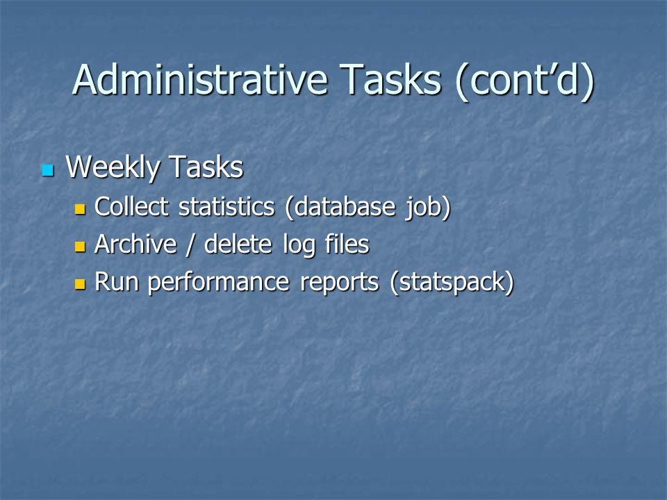 Administrative Tasks (cont'd)