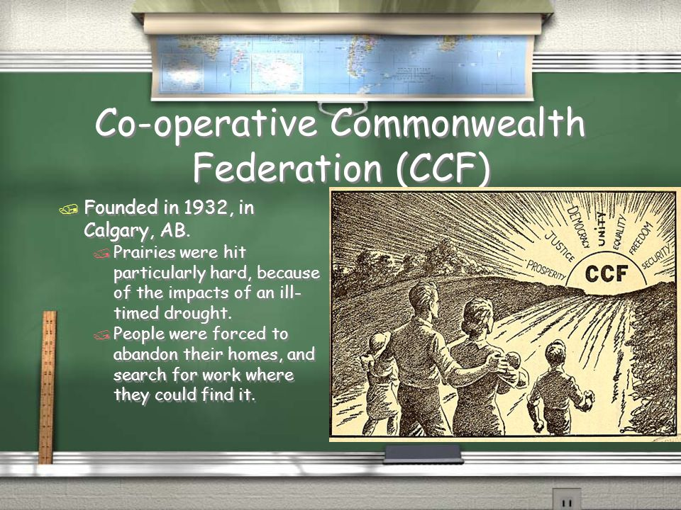 Co-operative Commonwealth Federation (CCF)