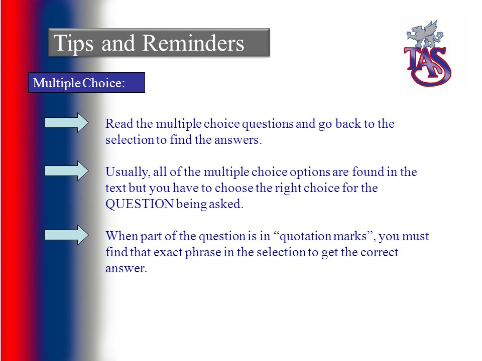 Tips and Reminders Multiple Choice: