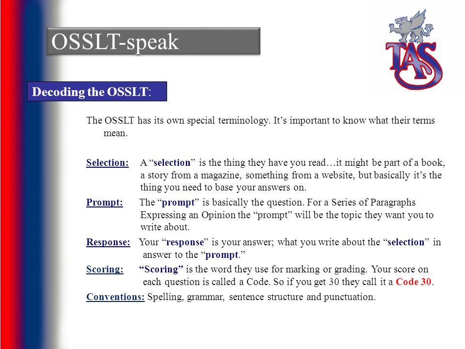 OSSLT-speak Decoding the OSSLT: