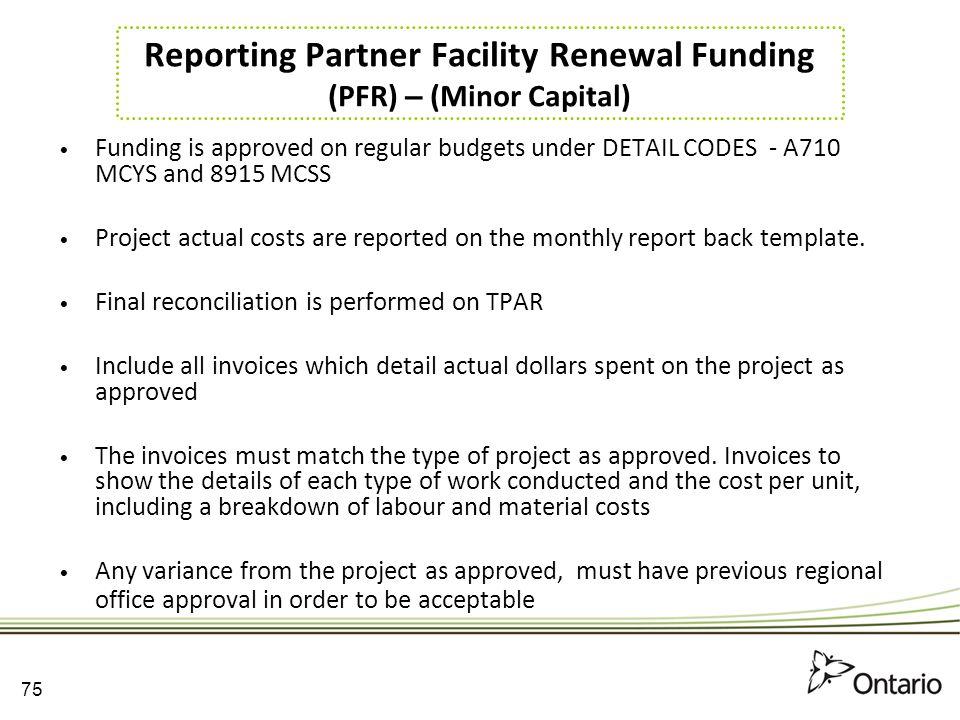 Reporting Partner Facility Renewal Funding (PFR) – (Minor Capital)