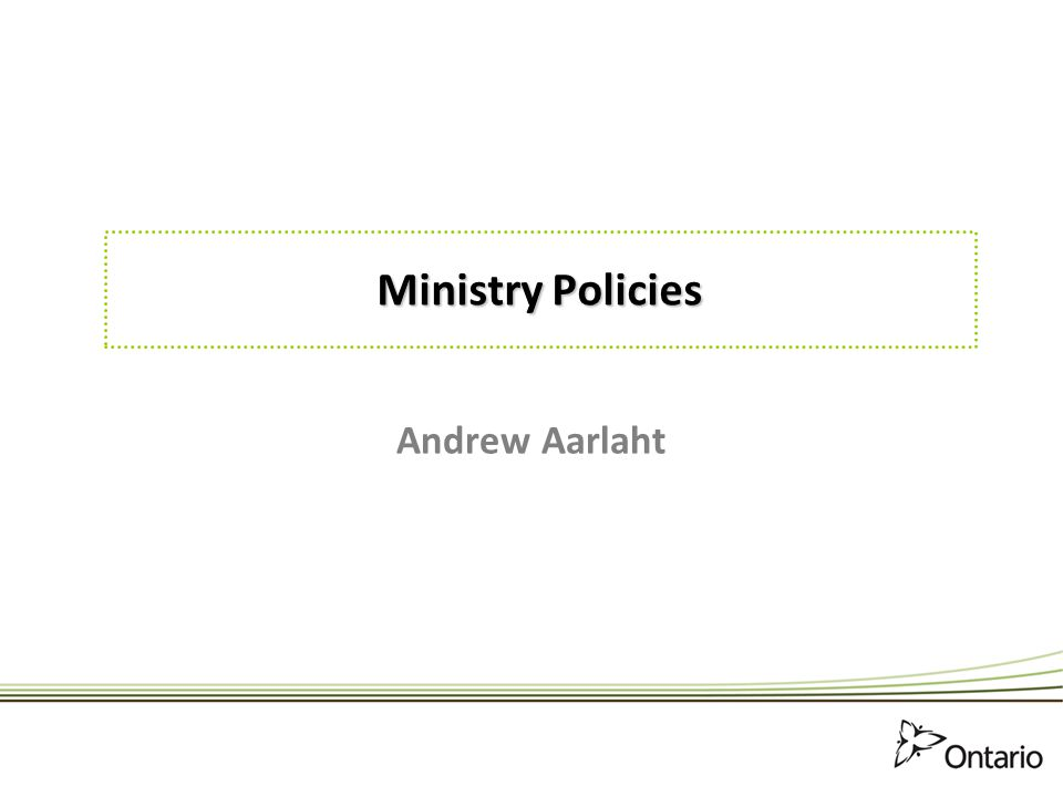 Ministry Policies Andrew Aarlaht