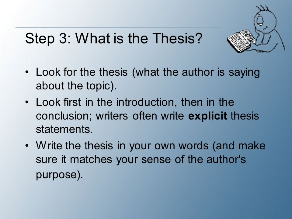 Step 3: What is the Thesis