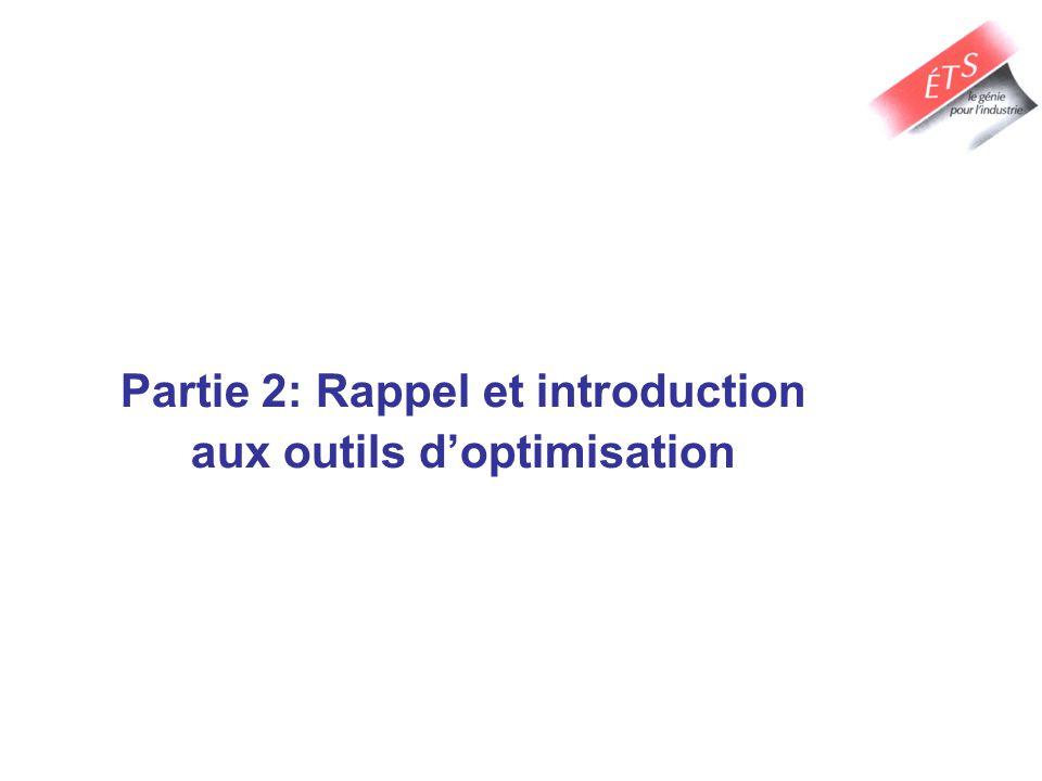 Partie 2: Rappel et introduction aux outils d'optimisation