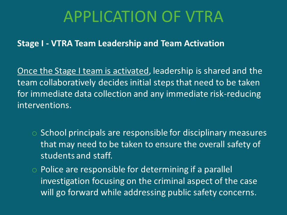 APPLICATION OF VTRA Stage I - VTRA Team Leadership and Team Activation