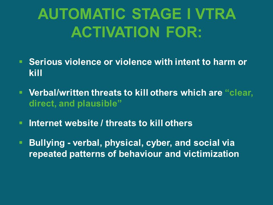 AUTOMATIC STAGE I VTRA ACTIVATION FOR: