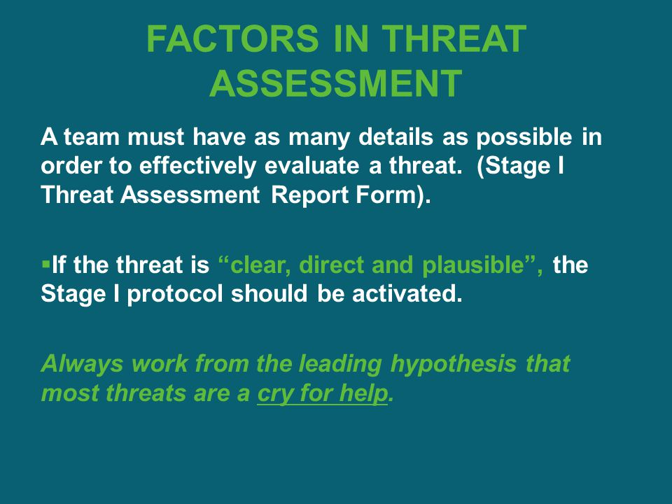 FACTORS IN THREAT ASSESSMENT